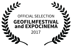 OFFICIAL SELECTION - GEOFILMFESTIVAL and EXPOCINEMA - 2017